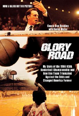 Glory Road By Haskins, Don/ Wetzel, Dan